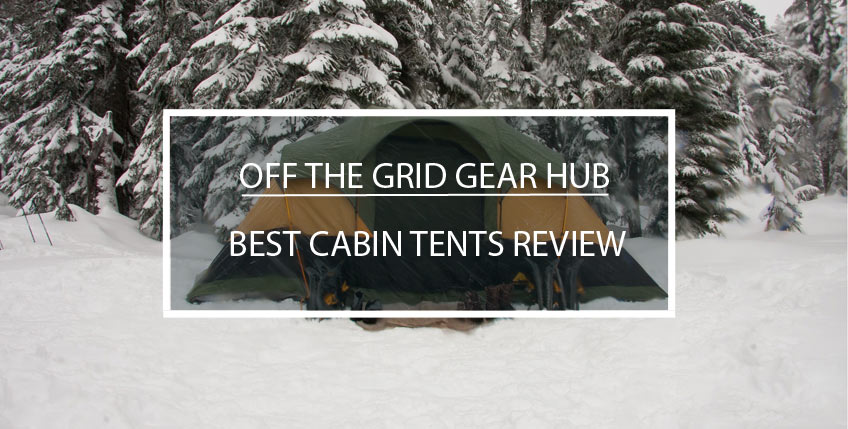 Best Cabin Tents Review