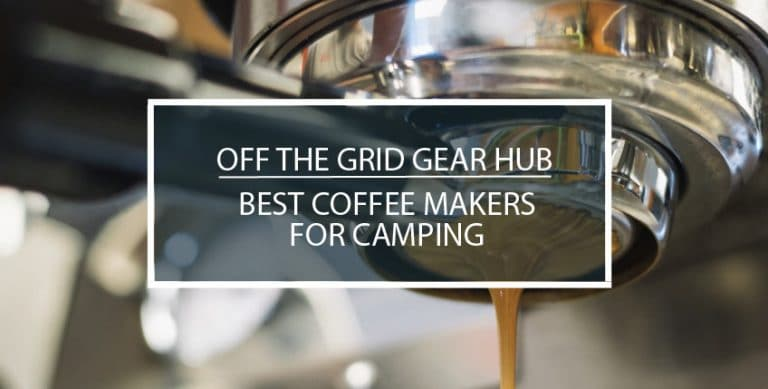 Best Coffee Makers for Camping