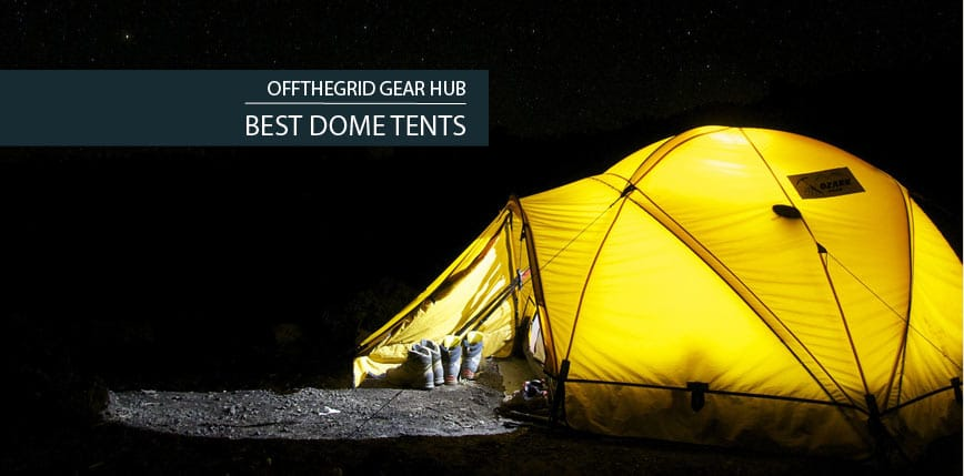 Best Dome Tents