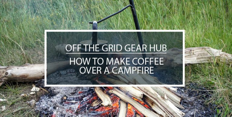 How to Make Coffee Over a Campfire