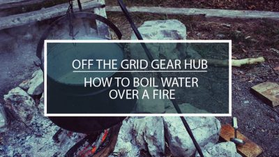 How To Boil Water Over a Fire
