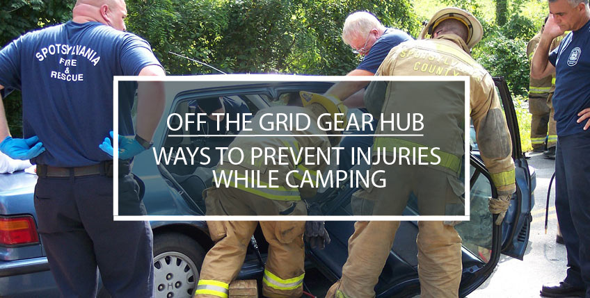 Ways to Prevent Injuries While Camping