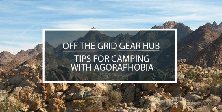 Tips for Camping With Agoraphobia