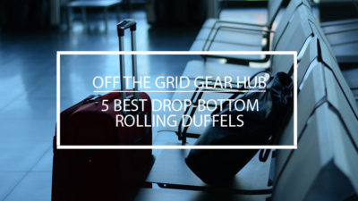 5 Best Drop Bottom Duffels