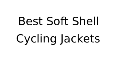 Best soft shell cycling jackets