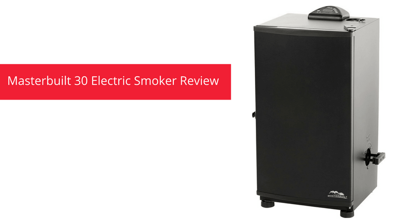 Masterbuilt 30 Electric Smoker Review