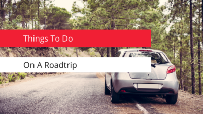 Things to do on a road trip