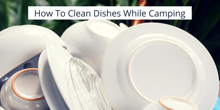 How To Clean Dishes While Camping