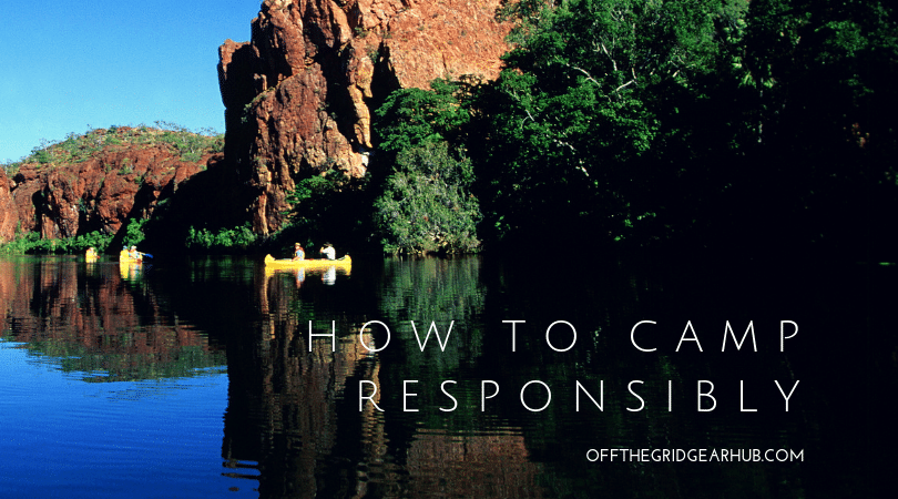 How to camp responsibly