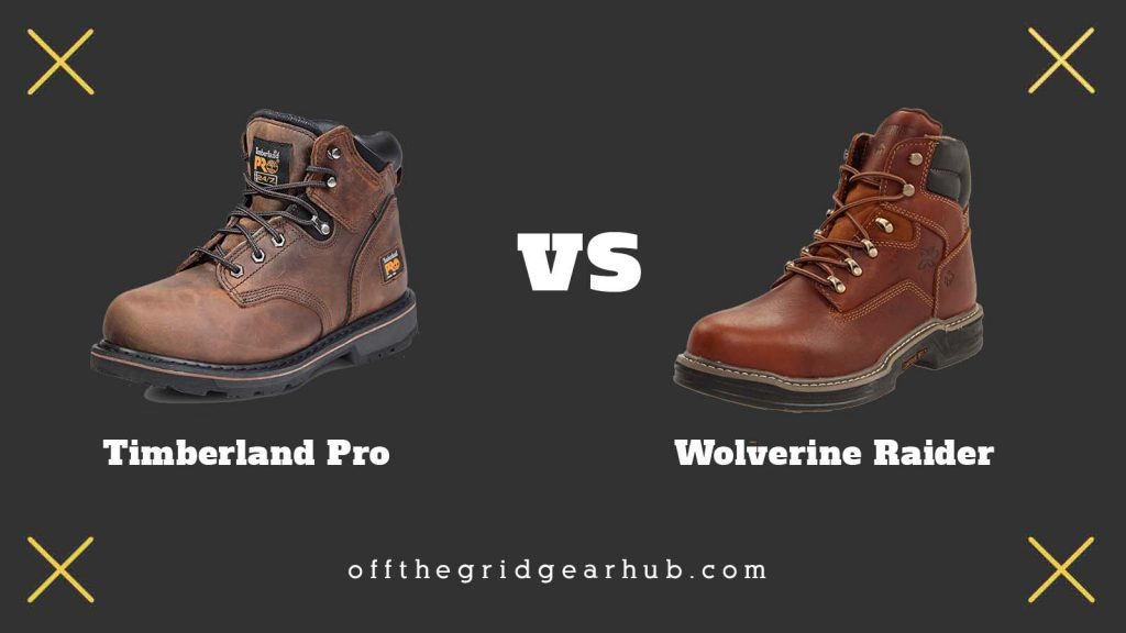 Timberland Pro vs Wolverine Which Is Most Durable